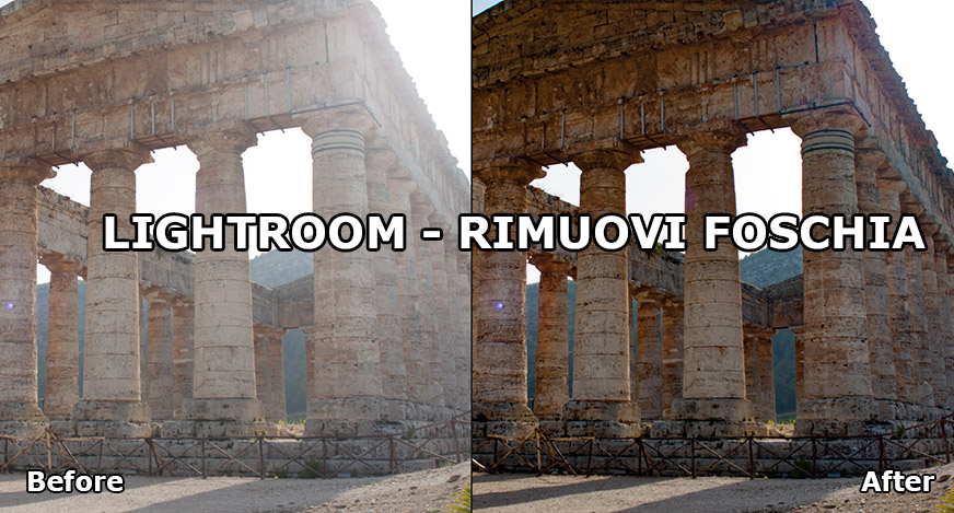 lightroom_rimuovi_foschia